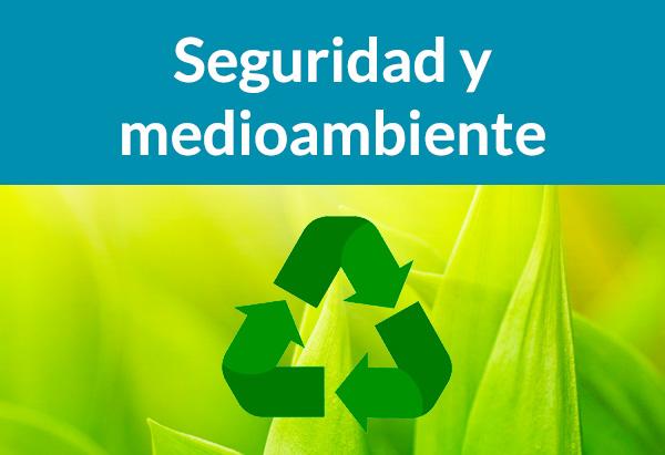 Seguridad y medioambiente